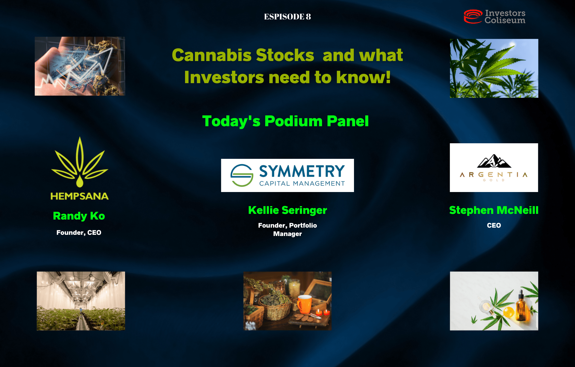 EP. 8: Cannabis Stocks & What Investors Need To Know