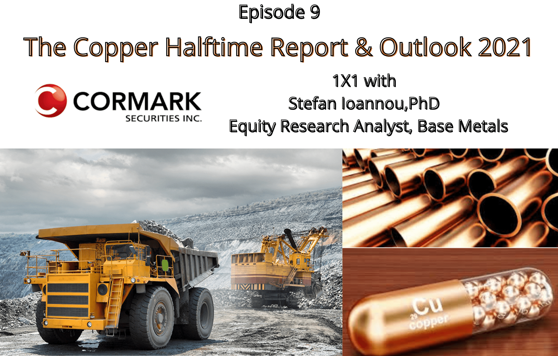 EP. 9: The Copper Halftime Report & Outlook 2021
